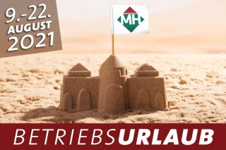 Betriebsurlaub vom 09. - 22. August 2021